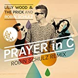 Prayer In C (Robin Schulz Remix) [Radio Edit] - Single