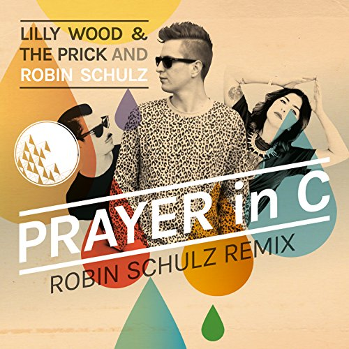 Prayer In C (Robin Schulz Remi...