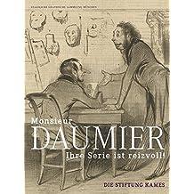 »Monsieur Daumier, ihre Serie ist reizvoll!«: Die Stiftung Kames