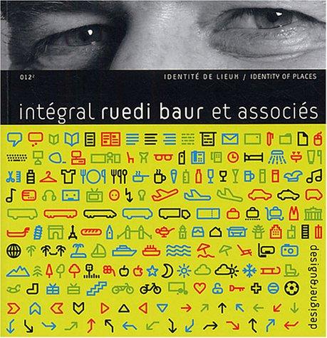 Integral Ruedi Baur V2 par Collectif