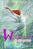 Schwester der Winde: Fantasy Trilogie (Windsbraut 3)
