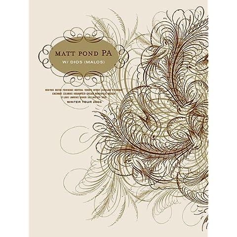 Matt Pond PA Inverno Tour 2006parte 1edizione limitata seta protezione per musica Poster Da piccole (Numerato Parte)