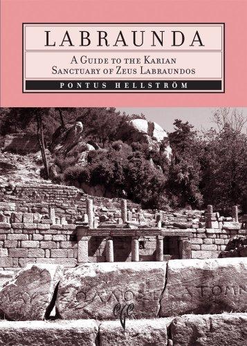 Labraunda: A Guide to the Karian Sanctuary of Zeus Labraundos por Pontus Hellstrom