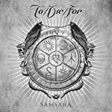 To die for: Samsara (Audio CD)