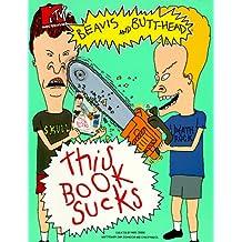 MTV's Beavis and Butt-Head This Book Sucks