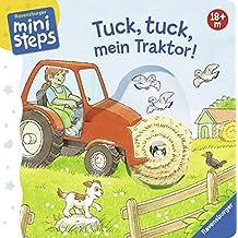 Tuck, tuck, mein Traktor!: Ab 18 Monaten (ministeps Bücher)