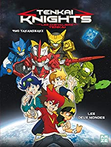 Tenkai Knights Edition simple Tome 1