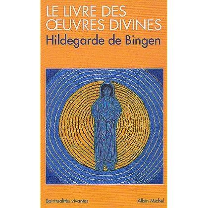 Le Livre des oeuvres divines : (Visions)