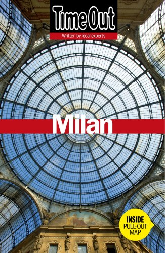 Time Out. Milan - 5th Edition (Time Out Guides)