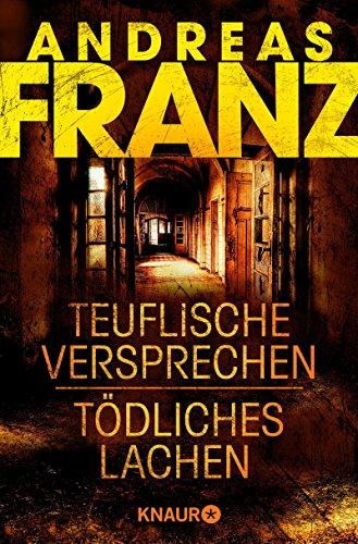 Teuflische Versprechen / Tödliches Lachen: Zwei Romane in einem Band