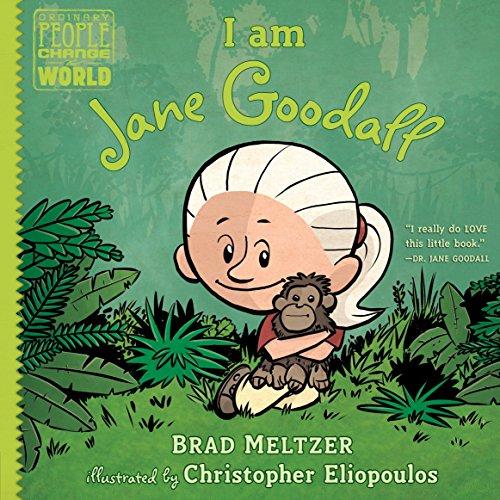 I Am Jane Goodall (Ordinary People Change/World) por Brad Meltzer