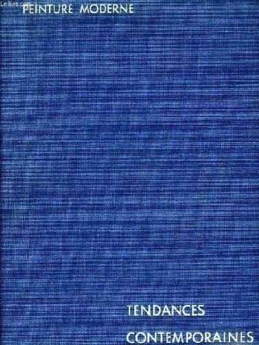 Peinture moderne : Tendances contemporaines (Peint...