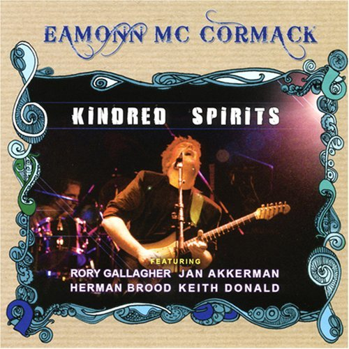 Kindred Spirits by EAMONN / RORY GALLAGHER MCCORMACK (2008-05-27)