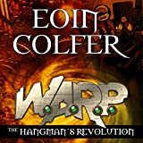 The Hangman's Revolution: W.A.R.P. Book 2