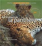 """Afficher """"Sur les trace de la panthere"""""""