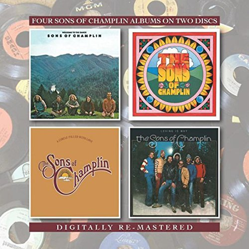 Welcome To The Dance/The Sons Of Champlin/A Circle Filled With Love/Loving Is Why by The Sons Of Champlin