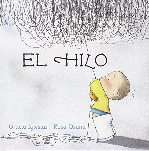 El hilo (libros para soñar) por Gracia Iglesias