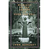 [(Midnight in the Garden of Good and Evil: A Savannah Story)] [Author: John Berendt] published on (July, 1999)