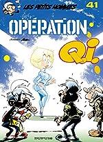 Les Petits Hommes, tome 41 - Opération Q.I. de Seron