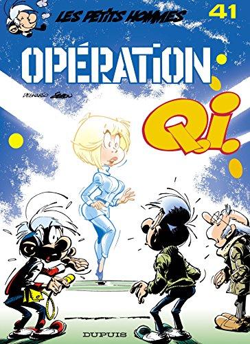 Les Petits Hommes, tome 41: Opération Q.I.
