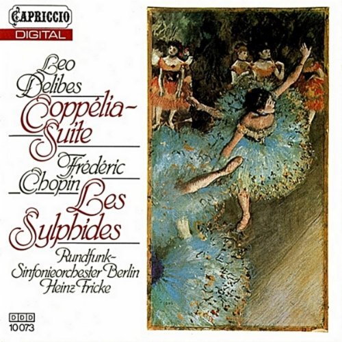 Delibes: Coppelia Suite / Chopin: Les Sylphides by Heinz Fricke