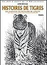Histoires de Tigres, tome 1 par Ahn