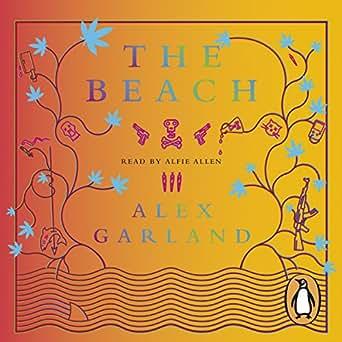 the beach alex garland book report Nancy rawlinson finds out why the beach author alex garland is still unsure of his writing success no matter reaction to garland's second book the tesseract.