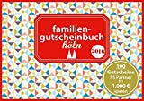 Familiengutscheinbuch Köln 2016: Sparen Spaß und schöne Momente mit 100 Gutscheinen für Familien