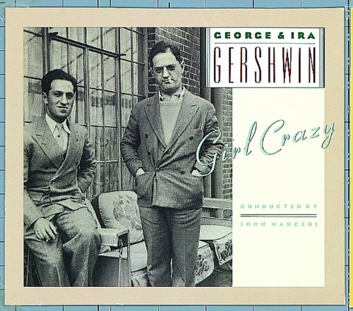 George & Ira Gershwin's Girl Crazy