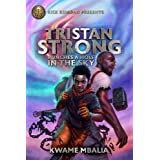 Tristan Strong Punches a Hole in the Sky: A Tristan Strong Novel, Book 1 (Tristan Strong, 1)