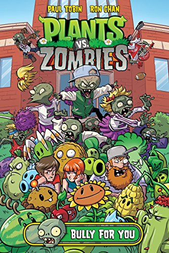 Plants vs. Zombies Volume 3: Bully For You (English Edition ...