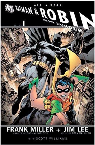 [All Star Batman and Robin the Boy Wonder: Vol 01] (By: Jim Lee) [published: July, 2008]