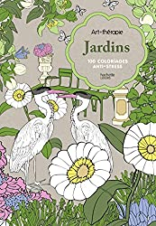 Jardins: 100 coloriages anti-stress