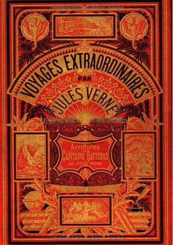 Reisen und Abenteuer des Kapitän Hatteras: Zweiter Band