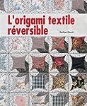 Origami textile r�versible