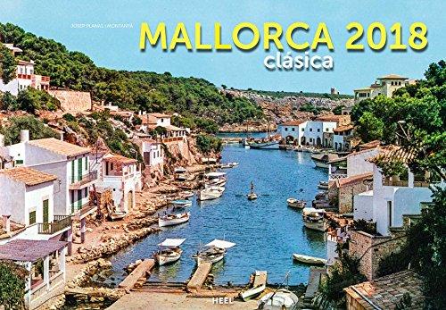 Mallorca clasica Kalender 2018: Historische Aufnahmen einer Trauminsel