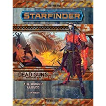 Starfinder Adventure Path: The Ruined Clouds (Dead Suns 4 of 6) (Starfinder Dead Suns Adventure Path, Band 4)