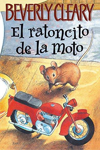Ratoncito de la moto (Ralph Mouse) por Beverly Cleary