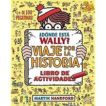 Dónde Está Wally? Viaje Por La Historia (EN BUSCA DE)