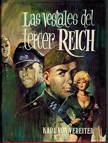 Las Vestales Del Tercer Reich