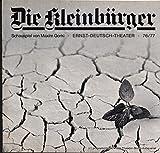 Programmheft Die Kleinbürger. Szenen im Hause Besszjemenows von Maxim Gorki. Premiere 12. August 1976. Jubiläumsspielzeit 1976 / 77