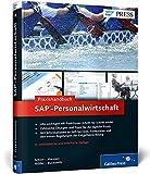Praxishandbuch SAP-Personalwirtschaft: Ihr praktischer Ratgeber für SAP ERP HCM (SAP HR) (SAP PRESS)