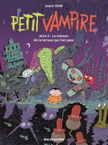 Petit vampire (2ème série) (2) : La maison de la terreur qui fait peur