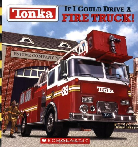 tonka-if-i-could-drive-a-fire-truck