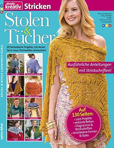 simply kreativ Stricken - Stolen & Tücher, Vol. 1 - 20 fantastische Projekte, mit denen Sie in neue Strickwelten eintauchen! (Grundlagen Des Strickens)