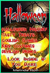 Halloween:  Everything You Need to Know for the Perfect Halloween: Includes Halloween Party Ideas, Halloween Costume Ideas, Halloween Recipes, Halloween ... Home Life Series Book 11) (English Edition)