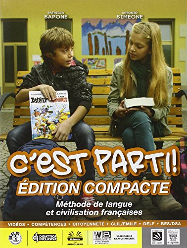 C'est parti! Vol. unico. Per la Scuola media. Con CD Audio. Con e-book. Con espansione online