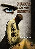 Front cover for the book Chariots on the Highway by Limor Moyal