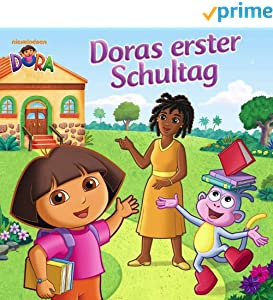 Doras erster Schultag (Dora)