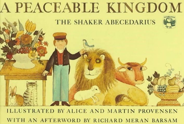 A Peaceable kingdom : the Shaker abecedarius